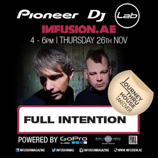 Full Intention - Journey Through House Takeover - Pioneer DJ Lab