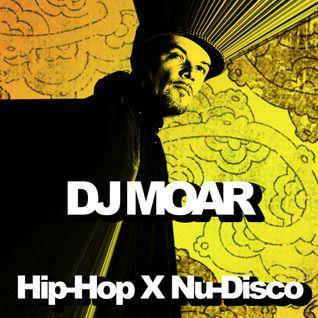 DJ Moar - Hip Hop x Nu-Disco