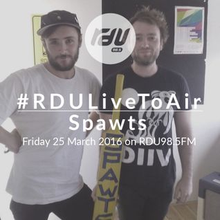 Spawts – #RDULiveToAir – 25 March 2016