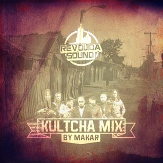 REVOLDA SOUND KULTCHA MIX BY MAKAR