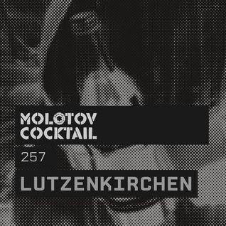 Molotov Cocktail 257 with Lutzenkirchen