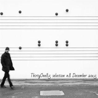 Andrea Colina - ThirtyOne85 selection n.8 [December 2015]
