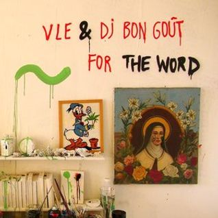 VLE & DJ Bon Goût 'Exclusive Mix for The Word'