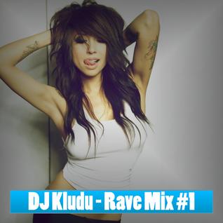 DJ Kludu - Rave Mix #1