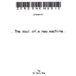 DJ Zero One - The Soul of a New Machine (1999)