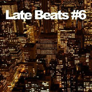 Late Beats #6