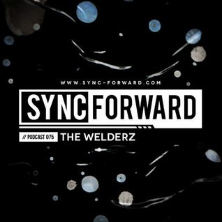 The Welderz - Sync Forward Podcast 75 - June 2014