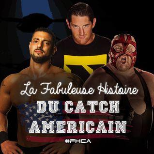 La Fabuleuse Histoire du Catch Américain - 003 Les ratés de WWE