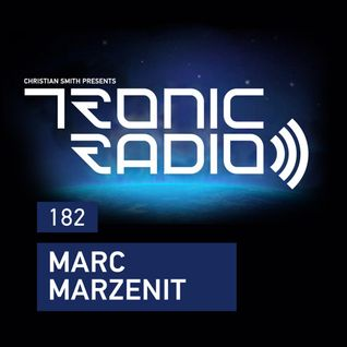 Tronic Podcast 182 with Marc Marzenit