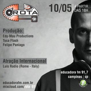 Rota 91 - 10/05/14 - Educadora FM 91,7