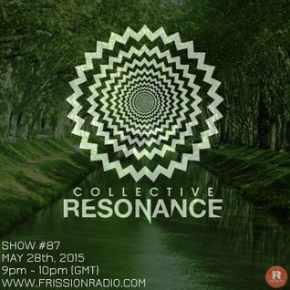 Collective Resonance #87 (Hosted by: Baconwave)