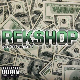 Dj Reks - REK$HOP Mixtape Vol.1