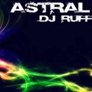 Dj Ruff Rider - Astral Mix 23.12.11