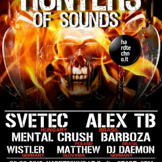 Wistler  @ Hunters Of Sounds (03.03.12 hardtechno lt radio)
