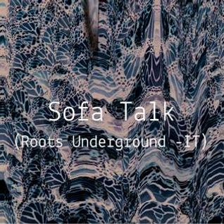 Intro-Spettiva S02E18 : Sofa Talk ( Roots Underground - IT )