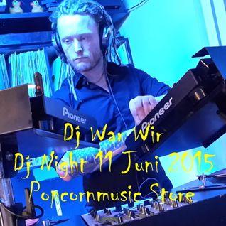 Dj War Wir live @ Dj Night Popcornmusic Store 11 Juni 2015