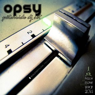 OPSY at PITCHRIDE DJ SET - New Year's 2014