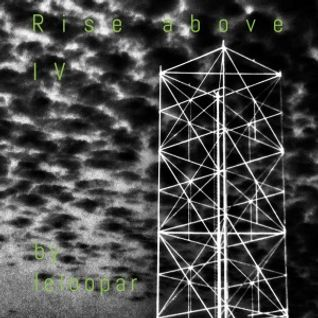 Rise above IV