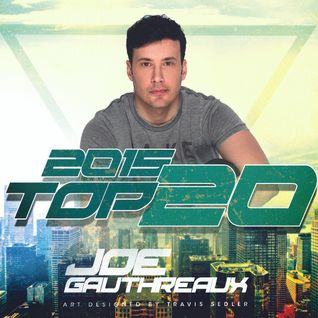 Joe Gauthreaux's Top 20 Tracks of 2015