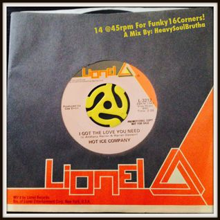 14 @ 45rpm For Funky16Corners!
