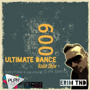 Erim TND-Ultimate Dance Radio Show 009(15.11.2013)