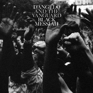 Episode 97: D'Angelo and The Vanguard - Black Messiah