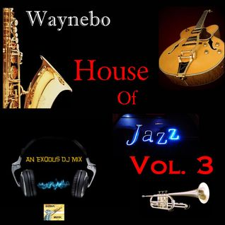 House Of Jazz Vol. 3