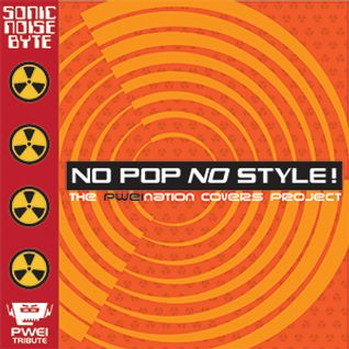 No Pop No Style! The PWEINATION Covers Project: Sonic Noise Byte!
