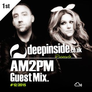 DEEPINSIDE presents AM2PM (Exclusive Guest Mix)