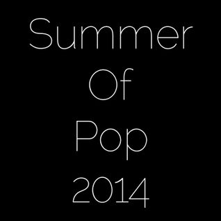 Summer of Pop - 2014