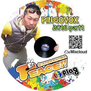 PINGOVOX 2016 PART 1