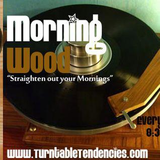 Dj Yz - Morning Wood (Jan14 2011)