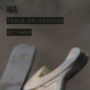 Tools On Grooves by Amor