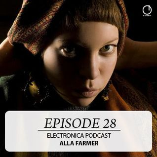 Electronica Podcast Episode 28 Alla Farmer
