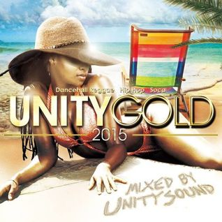 Unity Sound - Unity Gold 2015 Mix