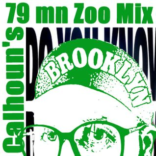 CALHOUN'S 79 mn ZOO MIX (the physical release)