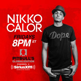 Nikko Calor - Live on Pitbull's Globalization / SiriusXM