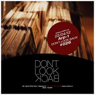 Arp-1 - Don´t Look Back mix