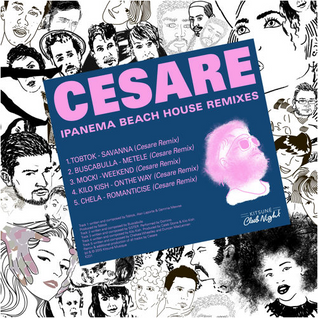 CESARE - Ipanema Beach House Full Mix