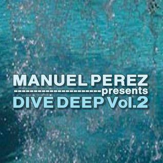 DJ MANUEL PEREZ - Dive Deep vol.2