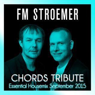 FM STROEMER - Chords Tribute Essential Housemix September 2015 | www.fmstroemer.de