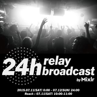 Mixlr 24h relay broadcast 20150711