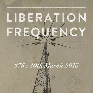 Liberation Frequency #75