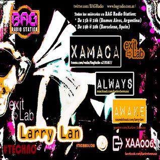 XAA006 (Egoist Mind) @ BAG Radio Station by Larry Lan (18/11/2015)