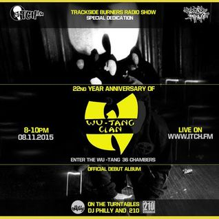 DJ Philly & 210 Presents - Trackside Burners #108 - WU TANG CLAN