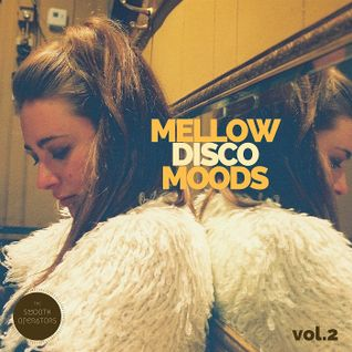 Mellow Disco Moods Vol. 2 By The Smooth Operators