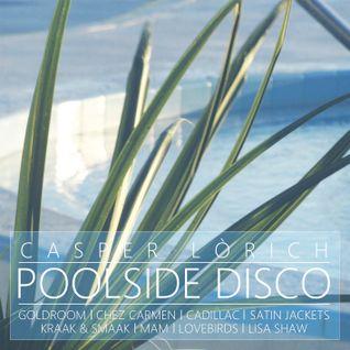 Casper Lórich - Poolside Disco 2012