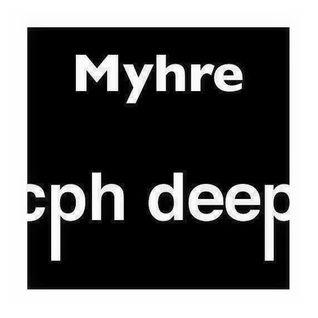 CPH DEEP 2015 Radioshow By Myhre
