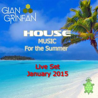 House for the Summer- Live Set- January 2015