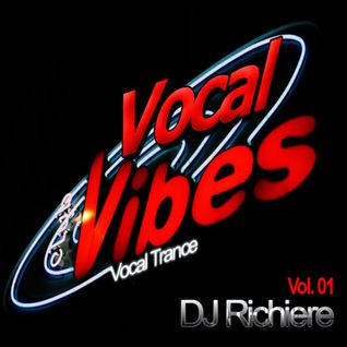 DJ Richiere - Vocal Vibes 01 (Vocal Trance Mix)